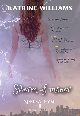 Katrine Williams: Sværm af måner : fantasy