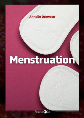 Annelie Drewsen: Menstruation