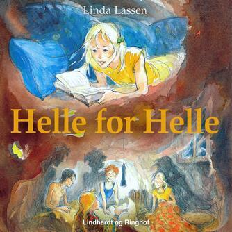 Linda Lassen (f. 1948): Helle for Helle
