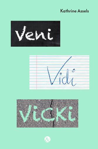Kathrine Assels: Veni vidi Vicki