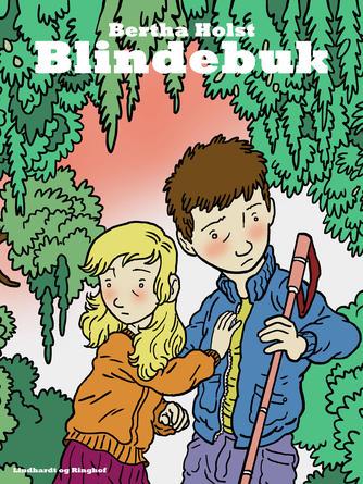 Bertha Holst: Blindebuk : Fortælling for større Drenge og Piger