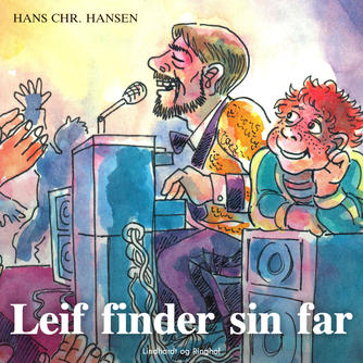 Hans Chr. Hansen (f. 1949): Leif finder sin far