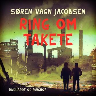 Søren Vagn Jacobsen (f. 1946): Ring om Takete