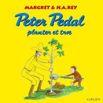 Margret Rey: Peter Pedal planter et træ