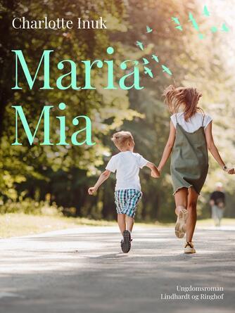 Lotte Inuk: Maria Mia