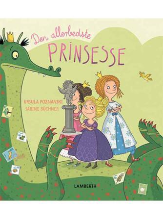 Ursula Poznanski, Sabine Büchner: Den allerbedste prinsesse