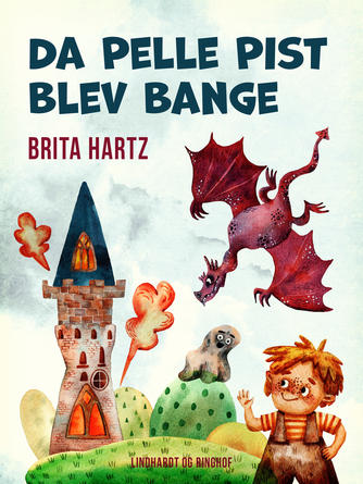 Brita Hartz: Da Pelle Pist blev bange