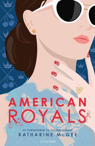 Katharine McGee: American royals