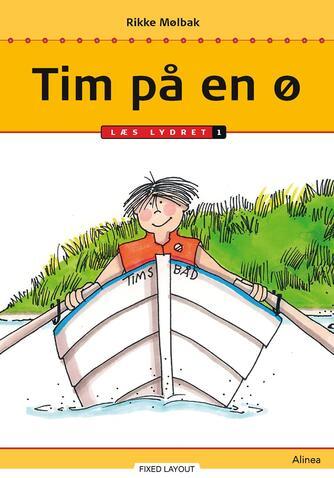 Rikke Mølbak: Tim på en ø