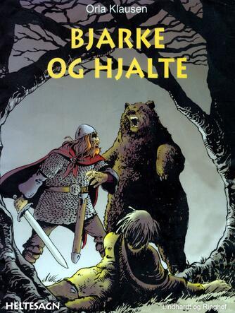 Orla Klausen (f. 1946): Bjarke og Hjalte
