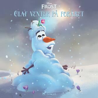 : Frost - Olaf venter på foråret