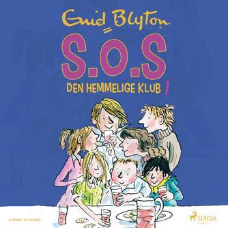 Enid Blyton: S.O.S. - den hemmelige klub