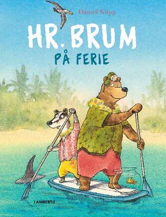Daniel Napp: Hr. Brum på ferie