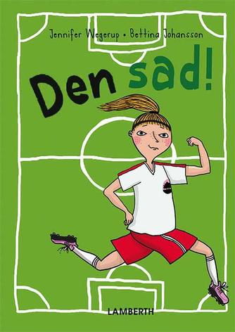 Jennifer Wegerup: Den sad!