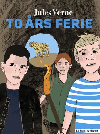 Jules Verne: To års ferie (Ved Grete Juel Jørgensen)