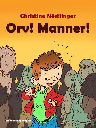 Christine Nöstlinger: Orv! Manner!