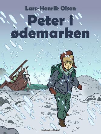 Lars-Henrik Olsen (f. 1946): Peter i ødemarken