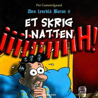 Per Gammelgaard: Et skrig i natten