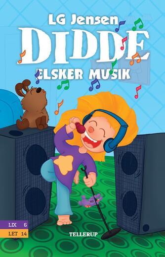 L. G. Jensen: Didde elsker musik