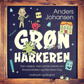Anders Johansen (f. 1953): Grønharkeren