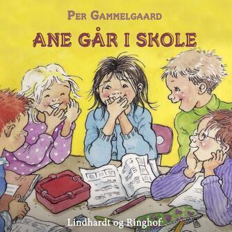 Per Gammelgaard: Ane går i skole