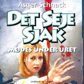 Asger Schnack: Det seje sjak mødes under uret