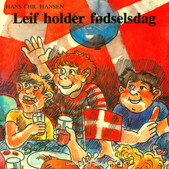 Hans Chr. Hansen (f. 1949): Leif holder fødselsdag