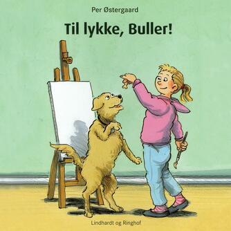 Per Østergaard (f. 1950): Til lykke, Buller!