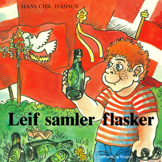 Hans Chr. Hansen (f. 1949): Leif samler flasker