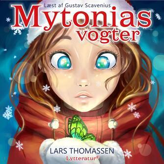 Lars Thomassen (f. 1968): Mytonias vogter