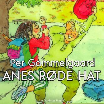 Per Gammelgaard: Anes røde hat