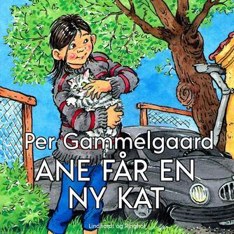 Per Gammelgaard: Ane får en ny kat