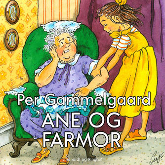Per Gammelgaard: Ane og farmor