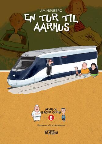 Jim Højberg: En tur til Aarhus