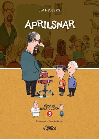 Jim Højberg: Aprilsnar