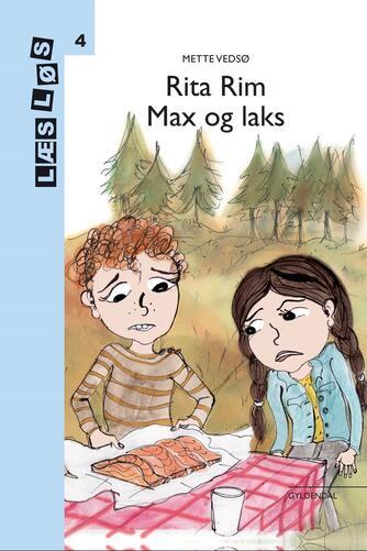 Mette Vedsø: Rita Rim - Max og laks