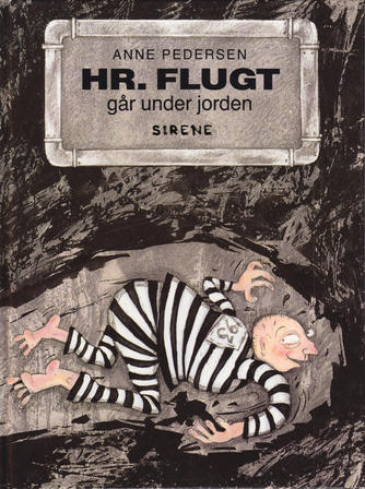 Anne Pedersen (f. 1969): Hr. Flugt går under jorden