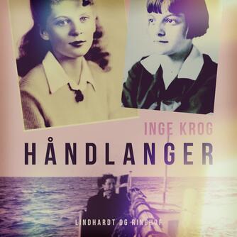 Inge Krog: Håndlanger
