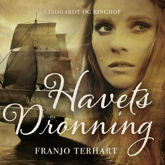 Franjo Terhart: Havets dronning