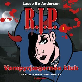 Lasse Bo Andersen (f. 1964): Vampyrjægernes klub