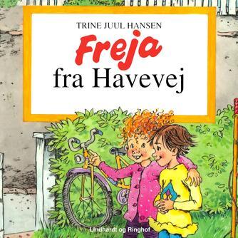 Trine Juul Hansen: Freja fra Havevej