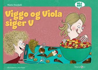 Marie Duedahl, Anja Gram: Viggo og Viola siger V