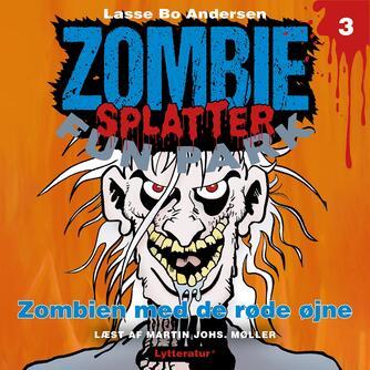 Lasse Bo Andersen (f. 1964): Zombien med de røde øjne