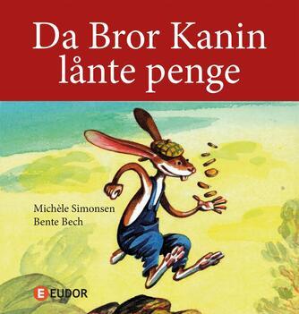 Michèle Simonsen (f. 1941): Da Bror Kanin lånte penge