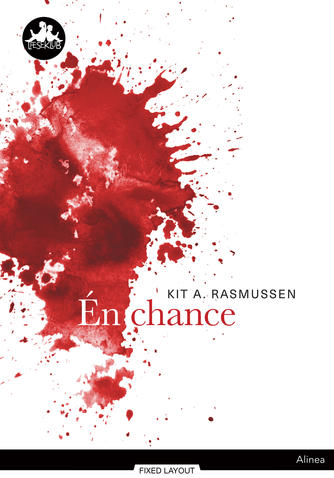 Kit A. Rasmussen: Én chance