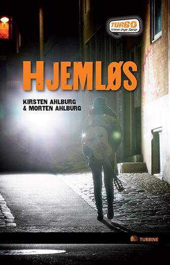 Kirsten Ahlburg: Hjemløs