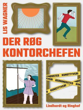 Lis Wagner (f. 1932): Der røg kontorchefen