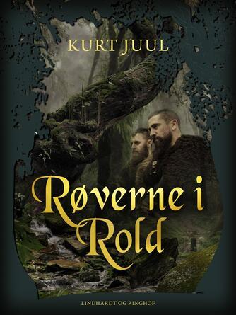 Kurt H. Juul: Røverne i Rold