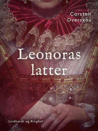 Carsten Overskov: Leonoras latter