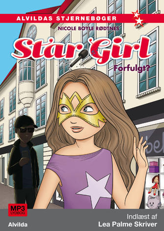 Nicole Boyle Rødtnes: Star Girl - forfulgt?